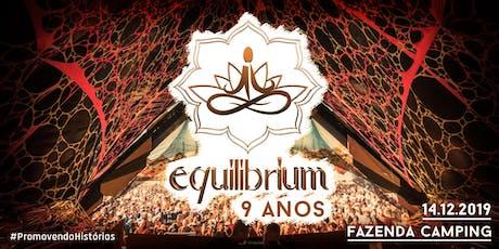 EQUILIBRIUM FESTIVAL - 9 ANOS - tickets