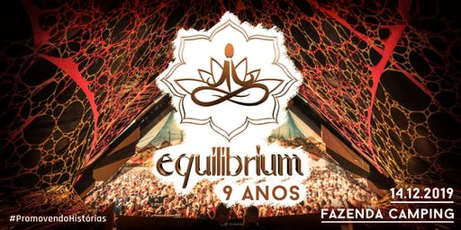 EQUILIBRIUM FESTIVAL 9 ANOS