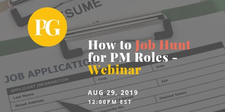 How to Job Hunt for Product Manager Roles - Webinar tickets