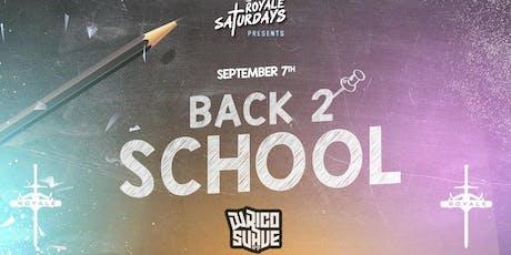 Royale Saturdays: Back 2 School tickets