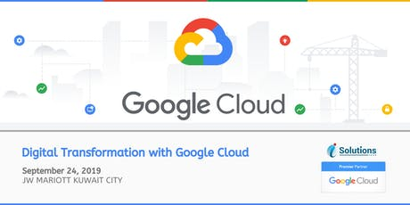 Google Cloud Conference Kuwait: Digital Transformation with Google Cloud tickets