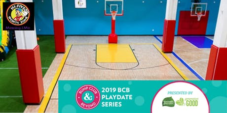 BCB Mom and Me Playdate at Hi Five Sports Presented by Seventh Generation! tickets