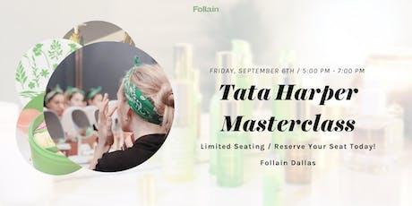 Tata Harper Masterclass at Follain Dallas tickets