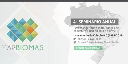 4º Seminário Anual do MapBiomas