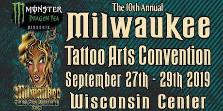 The 10th Annual Milwaukee Tattoo Arts Convention tickets