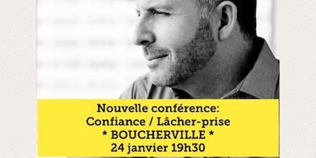 BOUCHERVILLE - Confiance / Lâcher-prise 15$ billets