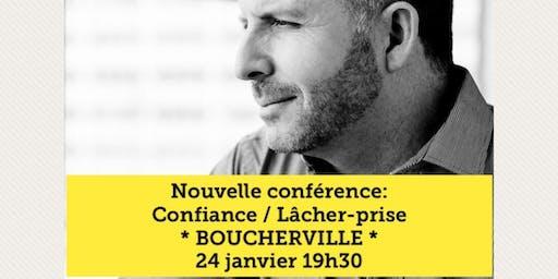 BOUCHERVILLE - Confiance / Lâcher-prise 15$