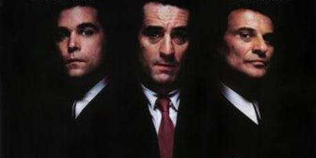GOODFELLAS (1990) @ CHAPELTOWN PICTURE HOUSE tickets