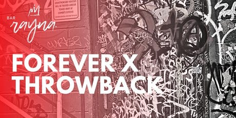 Forever X Throwback tickets