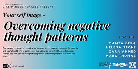 FOCUS : Overcoming negative thought patterns tickets
