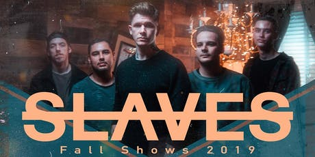 Slaves tickets