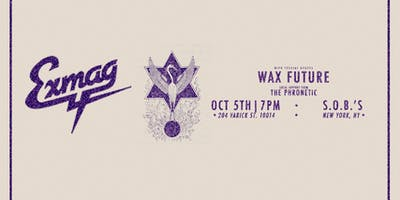 Exmag with Wax Future and The Phronetic