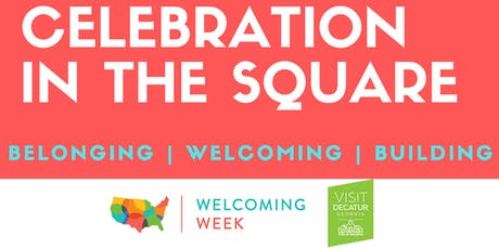 Welcoming Week 2019 Celebration in the Square tickets