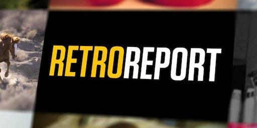 """Retro Report"" Series Sneak Peek Screening & Discussion"