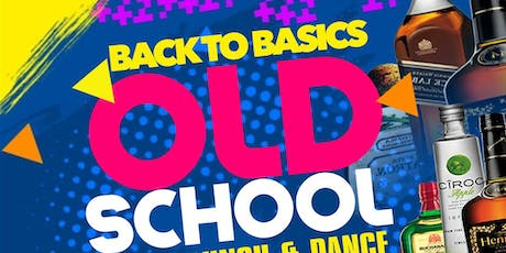 Back to Basics Old School After-Lunch and Dance tickets