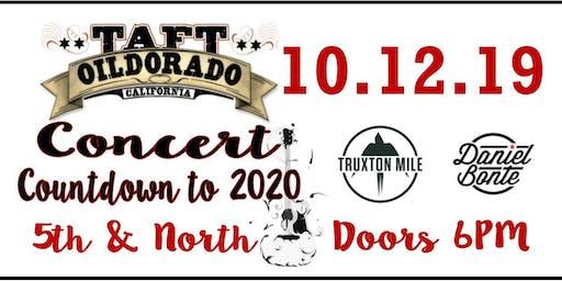 Taft Oildorado Concert - Countdown to 2020 featuring Truxton Mile 10/12/19