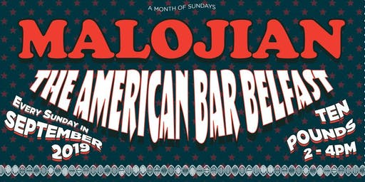 Malojian at The American Bar, Belfast - A Month of Sundays 4