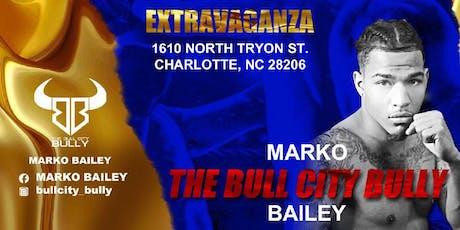 "Marko ""The Bull City Bully"" Bailey Live Pro Boxing Event 9/21/19 tickets"