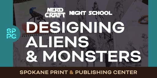 Nerd Craft Night School: Designing Aliens & Monsters, 09/24 & 09/26