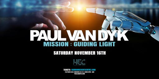 Paul van Dyk - Vancouver | Mission Guiding Light Tour