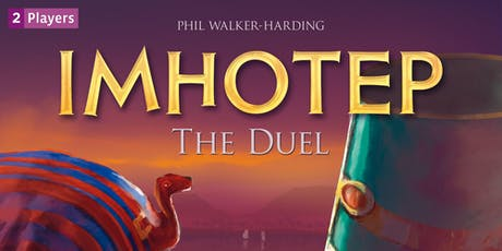 Learn to Play - Imhotep: The Duel tickets