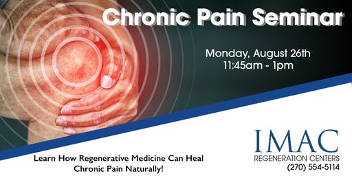 IMAC Regeneration Center Chronic Pain Seminar - 8/26