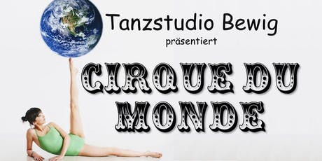 cirque du monde Tickets