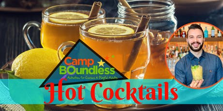 Camp Boundless Pop-Up: Hot Cocktails Workshop tickets