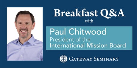 Paul Chitwood | Pastors Breakfast tickets