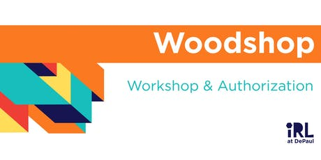 Woodshop Authorization Part 2 tickets