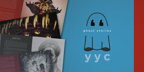 Ghost Stories YYC - Art Exhibition - Opening Night tickets