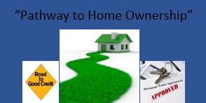 """Pathway to Home Ownership  V "" (A Three Day Event)"