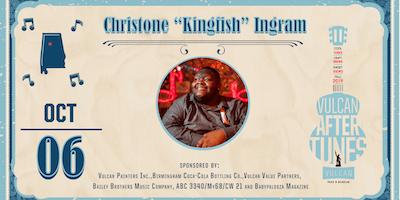 "Vulcan AfterTunes: Christone ""Kingfish"" Ingram"