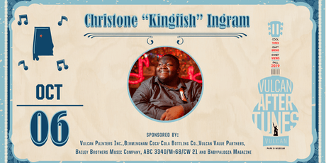 "Vulcan AfterTunes: Christone ""Kingfish"" Ingram tickets"