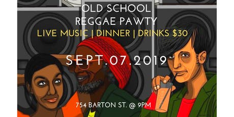 Roots and Culture, An Oldschool Reggae Dinner And  tickets