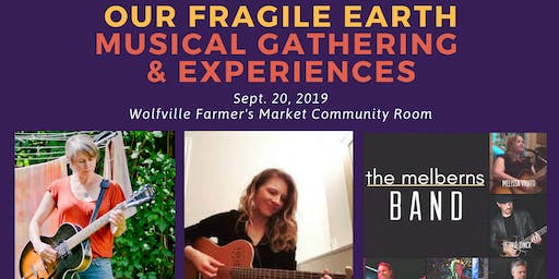 Our Fragile Earth Musical Gathering & Experiences