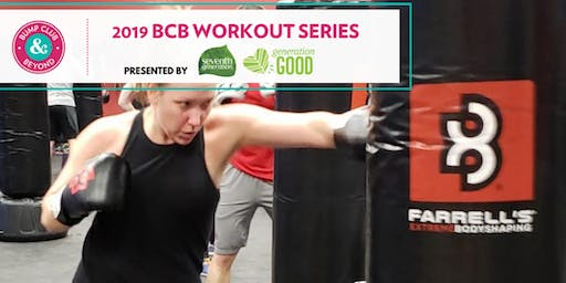 BCB Workout with Farrell's eXtreme Bodyshaping Presented by Seventh Generation (Maple Grove, MN)
