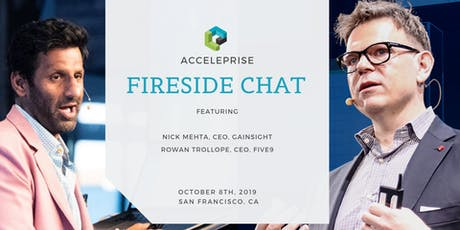 Fireside Chat: Nick Mehta, CEO of Gainsight & Rowan Trollope, CEO of Five9 tickets