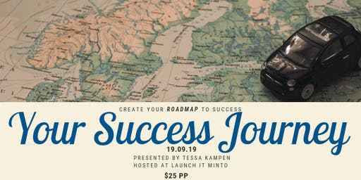 Your Success Journey with Tessa Kampen