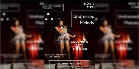 LaBootie Tendencies presents Undressed Melody tickets