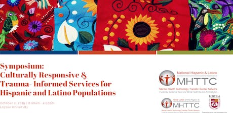 Culturally Responsive &  Trauma- Informed Services for Hispanic and Latinos tickets