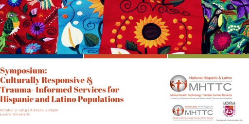 Culturally Responsive &  Trauma- Informed Services for Hispanic and Latinos