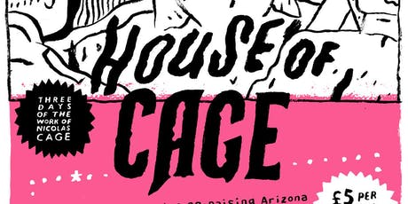 HOUSE OF CAGE - Three Day Nicolas Cage Film Fest tickets
