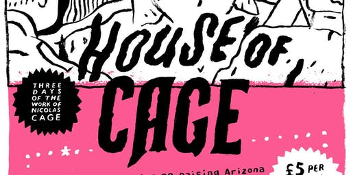 HOUSE OF CAGE - Three Day Nicolas Cage Film Fest