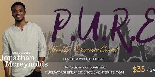 The Pure Worship Experience Concert ft. Jonathan McReynolds