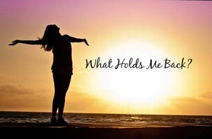 What Holds Me Back? Spiritual Psychology Work