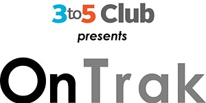 OnTrak by 3to5 Club : Community At Work, The Secret...