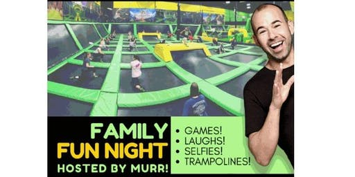 Family Fun Night Hosted by Murr