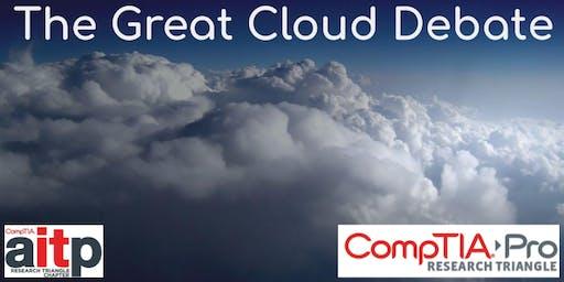 The Great Cloud Debate
