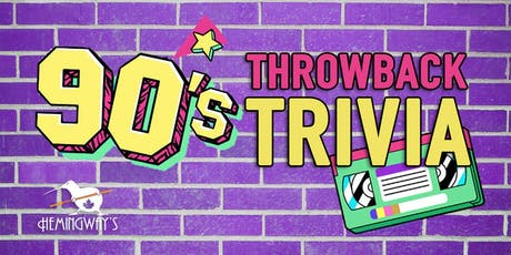 90's Throwback Trivia 1.2 tickets
